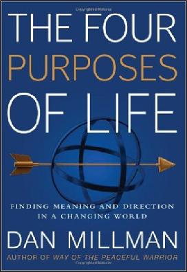 Önfejlesztő könyvek röviden – Dan Millman: Az élet négy célja